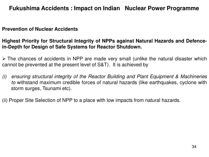 Fukushima Accidents : Impact on Indian   Nuclear Power Programme