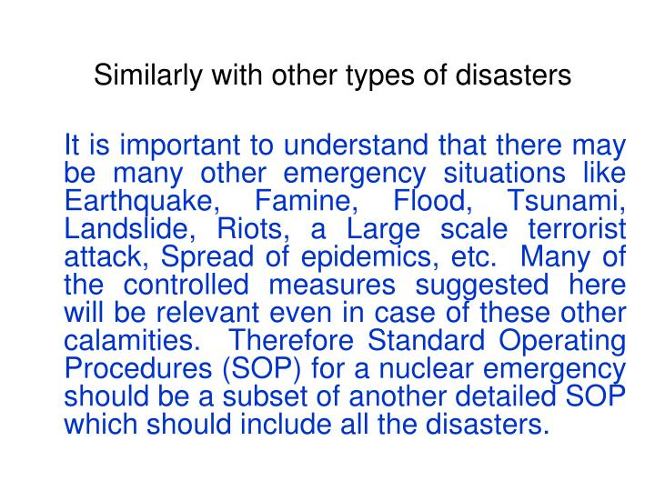 Similarly with other types of disasters