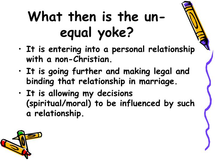 What then is the un equal yoke