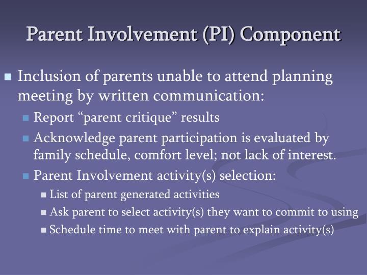 Parent Involvement (PI) Component
