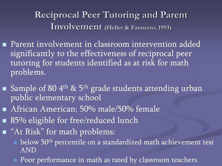 Reciprocal Peer Tutoring and Parent Involvement