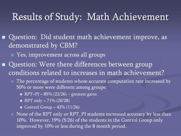 Results of Study:  Math Achievement