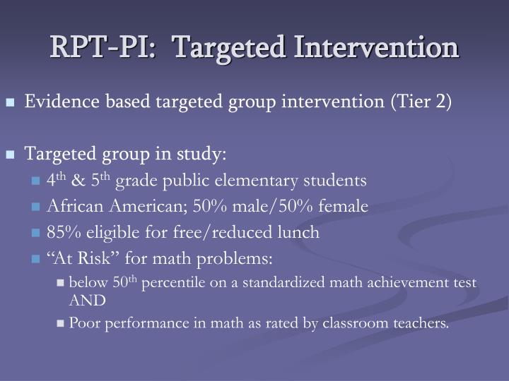 Rpt pi targeted intervention
