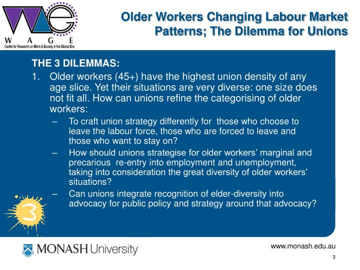 Older workers changing labour market patterns the dilemma for unions2