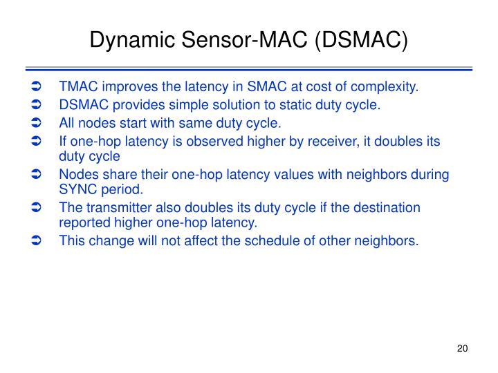 Dynamic Sensor-MAC (DSMAC)