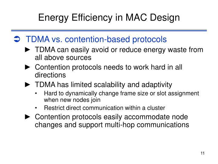 Energy Efficiency in MAC Design