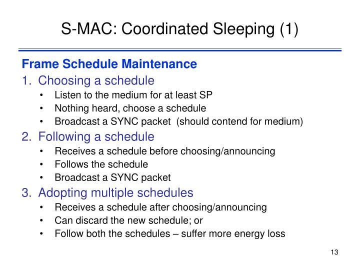 S-MAC: Coordinated Sleeping (1)