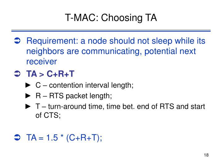 T-MAC: Choosing TA