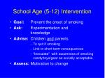 school age 5 12 intervention