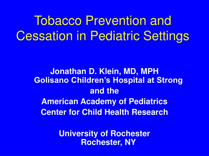 tobacco prevention and cessation in pediatric settings n.