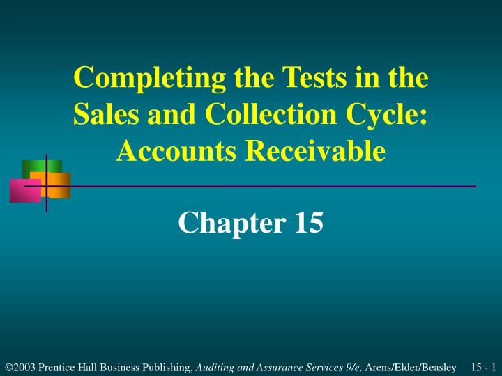 completing the tests in the sales and collection cycle accounts receivable n.