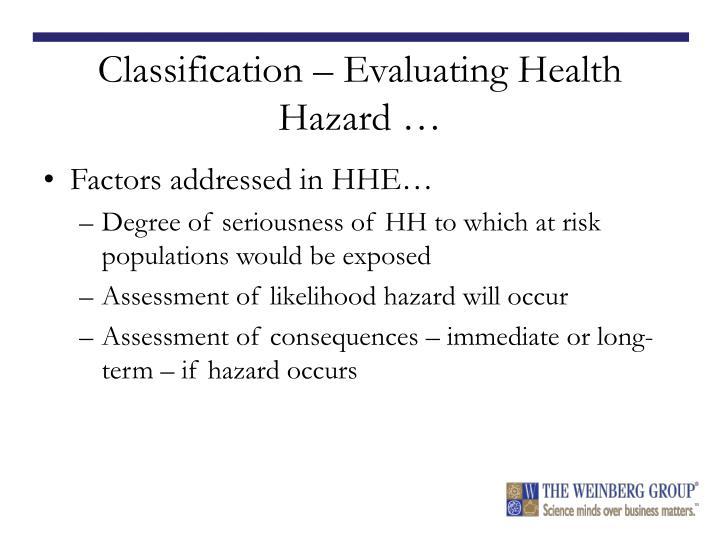 Classification – Evaluating Health Hazard …