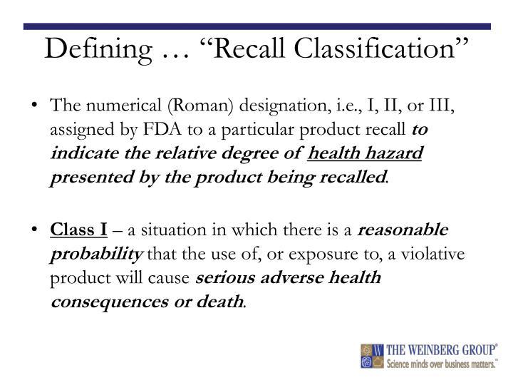 "Defining … ""Recall Classification"""