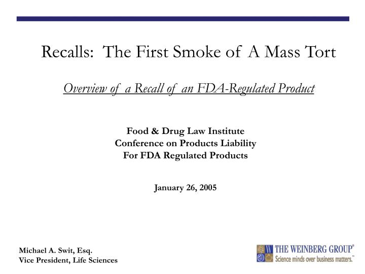 Food drug law institute conference on products liability for fda regulated products january 26 2005