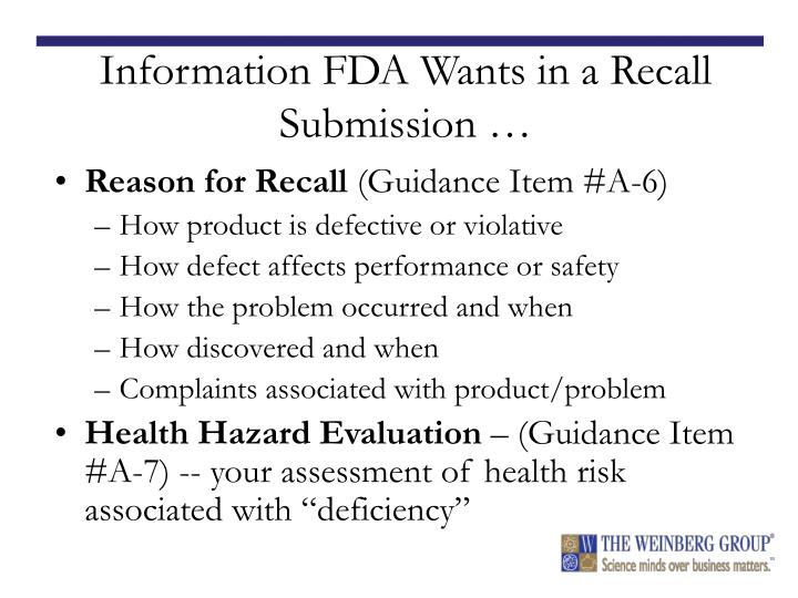Information FDA Wants in a Recall Submission …