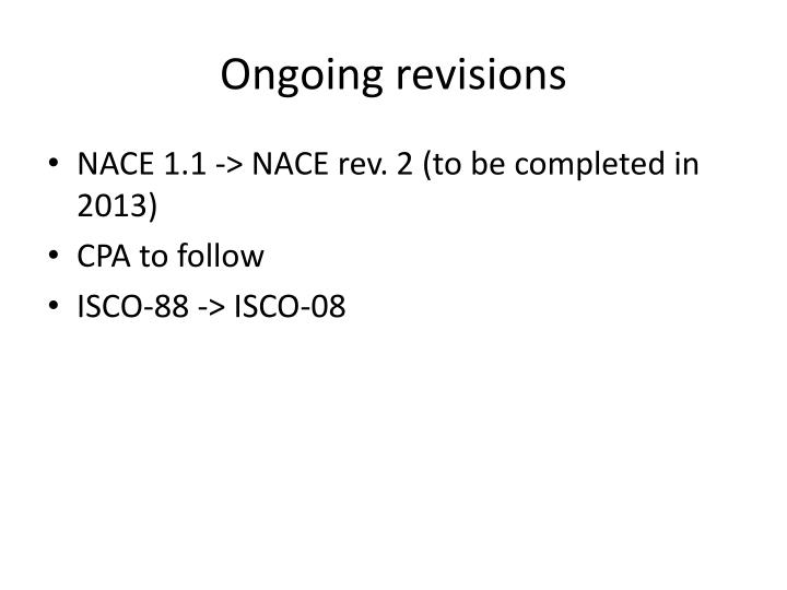 Ongoing revisions