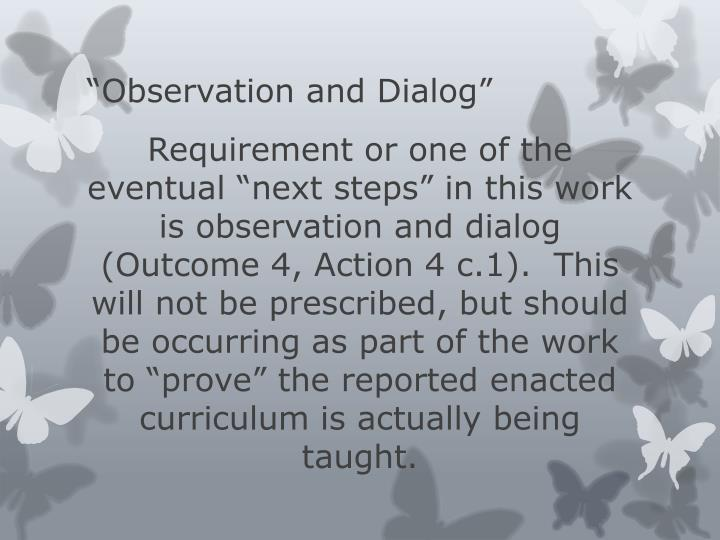 """""""Observation and Dialog"""""""