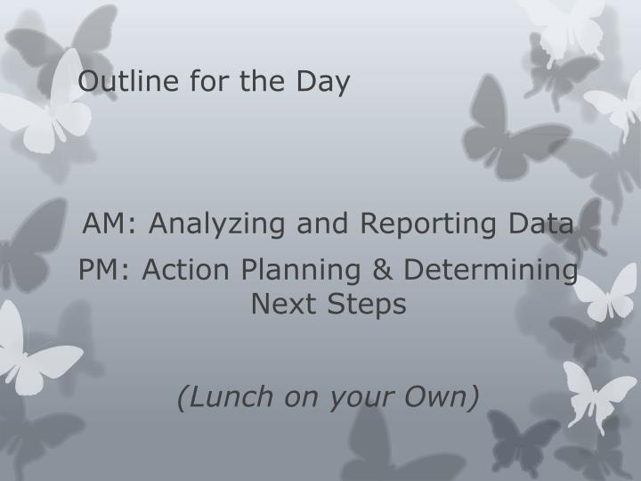 Outline for the Day