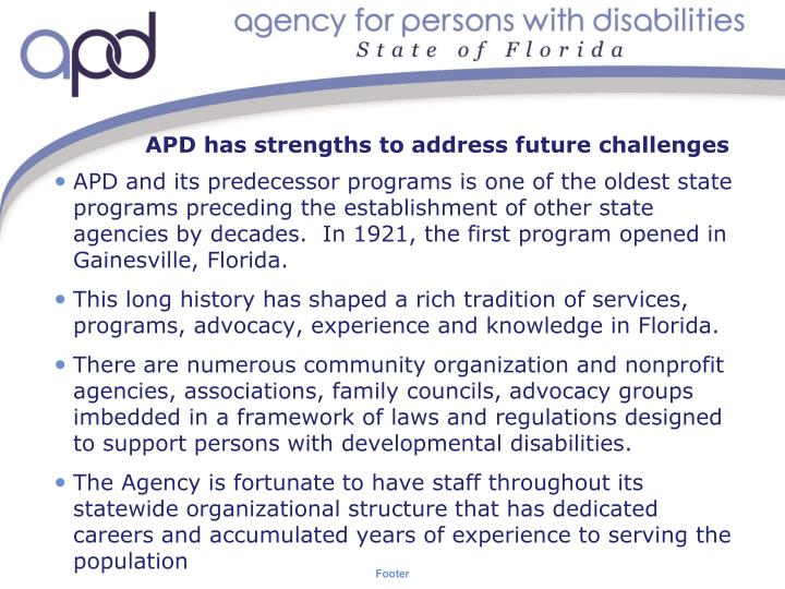 APD has strengths to address future challenges