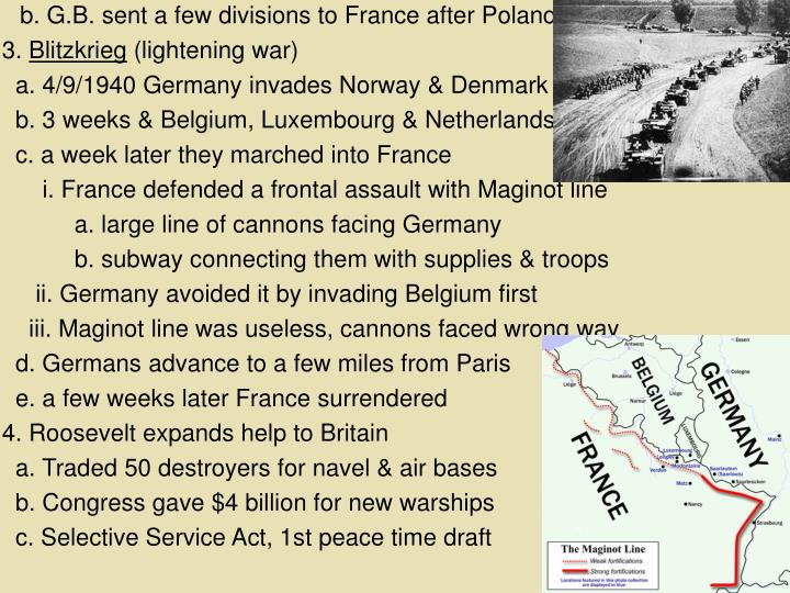 b. G.B. sent a few divisions to France after Poland