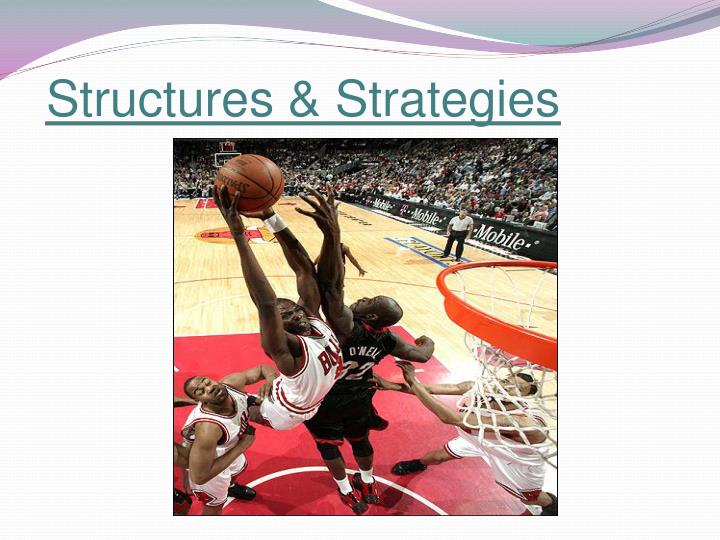 Structures strategies