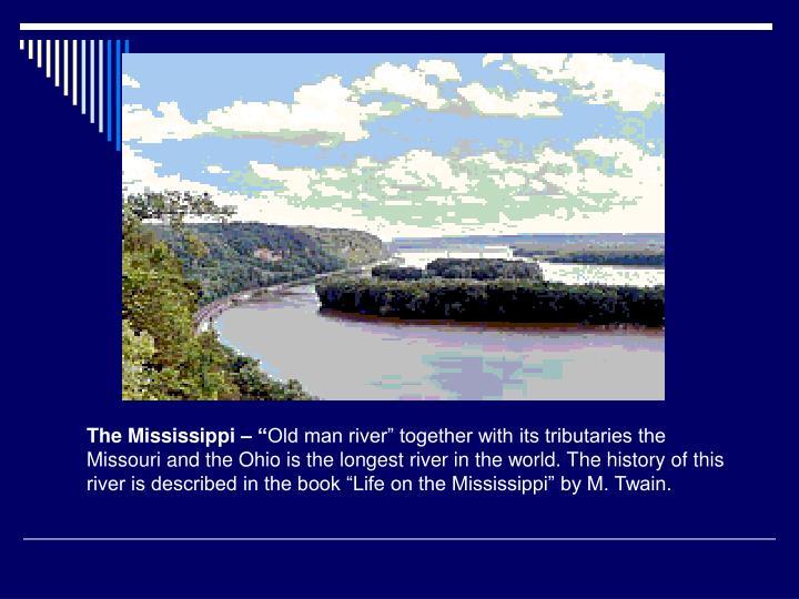 "The Mississippi – """