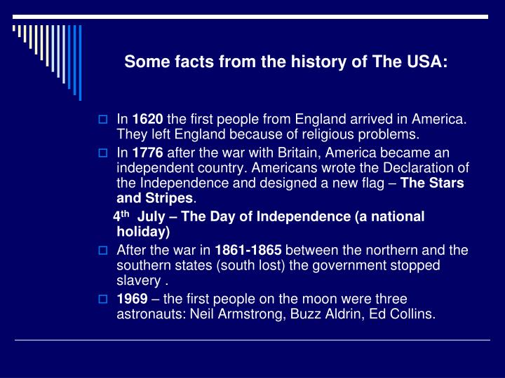 Some facts from the history of The USA: