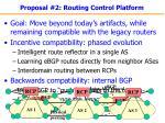 proposal 2 routing control platform