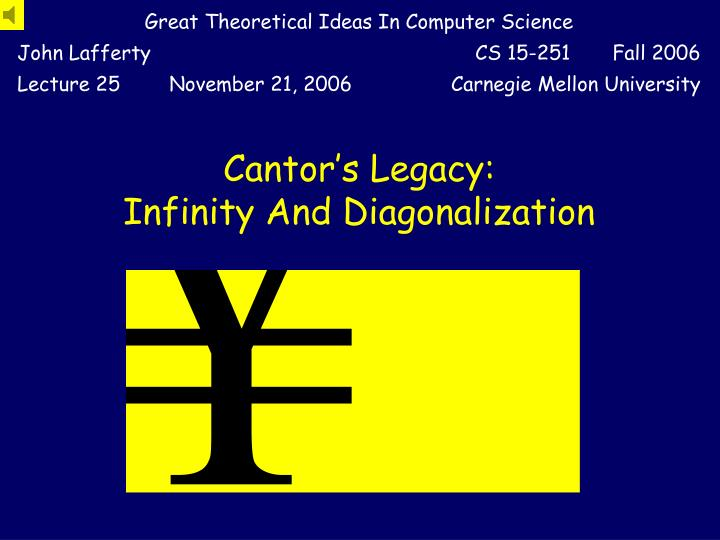 cantor s legacy infinity and diagonalization n.