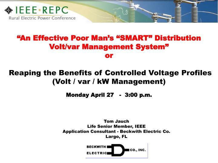 """""""An Effective Poor Man's """"SMART"""" Distribution Volt/var Management System"""""""