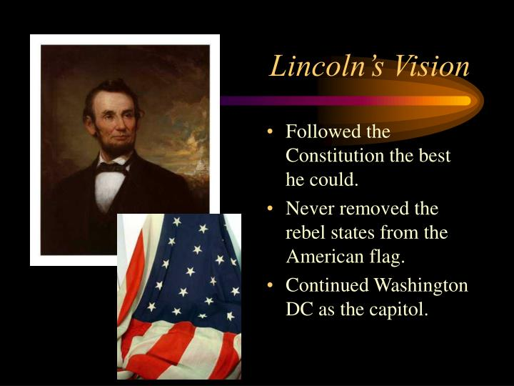 Lincoln's Vision