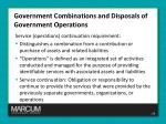 government combinations and disposals of government operations2