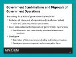 government combinations and disposals of government operations7