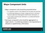 major component units1
