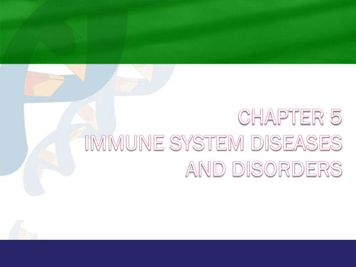 chapter 5 immune system diseases and disorders n.