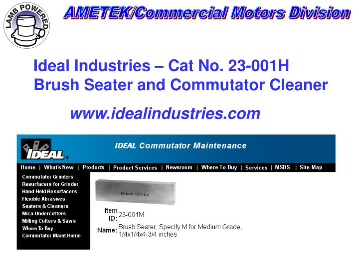 Ideal Industries – Cat No. 23-001H  Brush Seater and Commutator Cleaner
