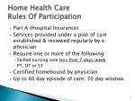 home health care rules of participation