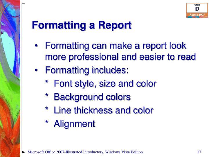 Formatting a Report