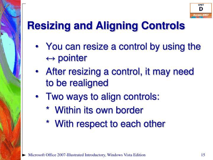 Resizing and Aligning Controls