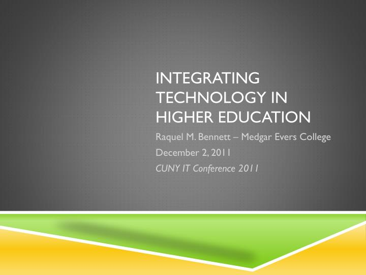 integrating technology Integrating technology into education learn how to teach with technology & keep yourself digital storytelling is an educational technology tool that utilizes skills students are expected to have in the.