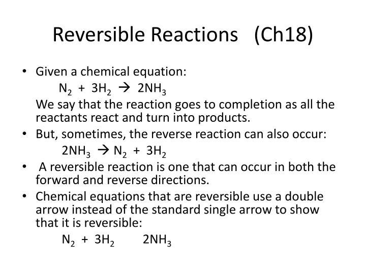 Reversible Reactions   (Ch18)