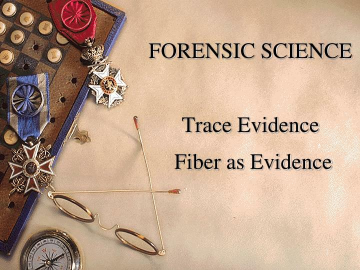 forensic chemistry trace evidence Trace evidence is the term given to the range of specialist analytical services  undertaken by the key forensic chemistry department a window may often be.
