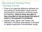 reporting and analyzing owner financing activities2