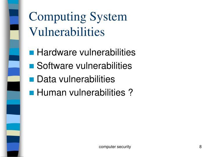 Computing System Vulnerabilities
