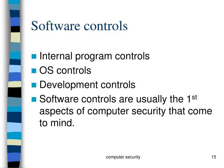 Software controls