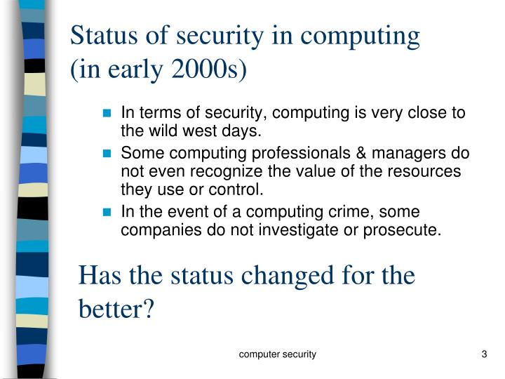 Status of security in computing in early 2000s