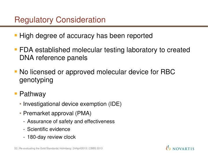Regulatory Consideration