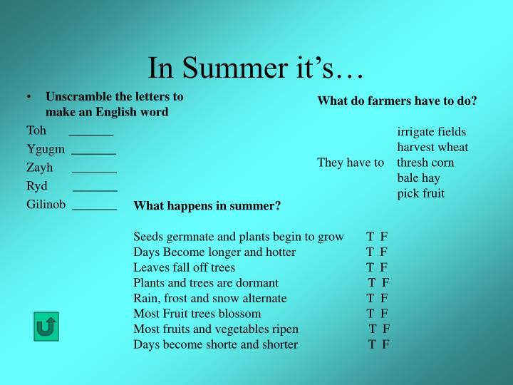In Summer it's…