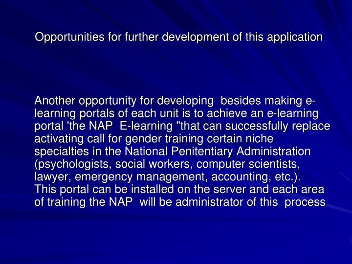 Opportunities for further development of this application