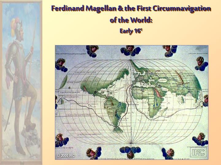 Ferdinand Magellan & the First Circumnavigation of the World: